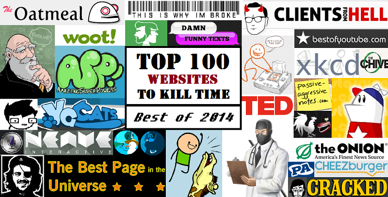 My Top 100 Awesome Websites To Kill Time