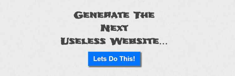 Useless-Website-Generator.com - useless website generator